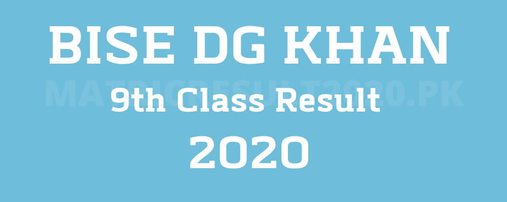BISE Dg Khan 9th Class result