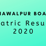 Bahawalpur Board Matric Result 2020 - Check Result Online