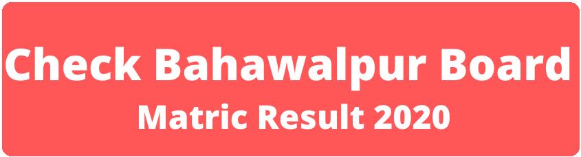 Bahawalpur Board Matric result 2020