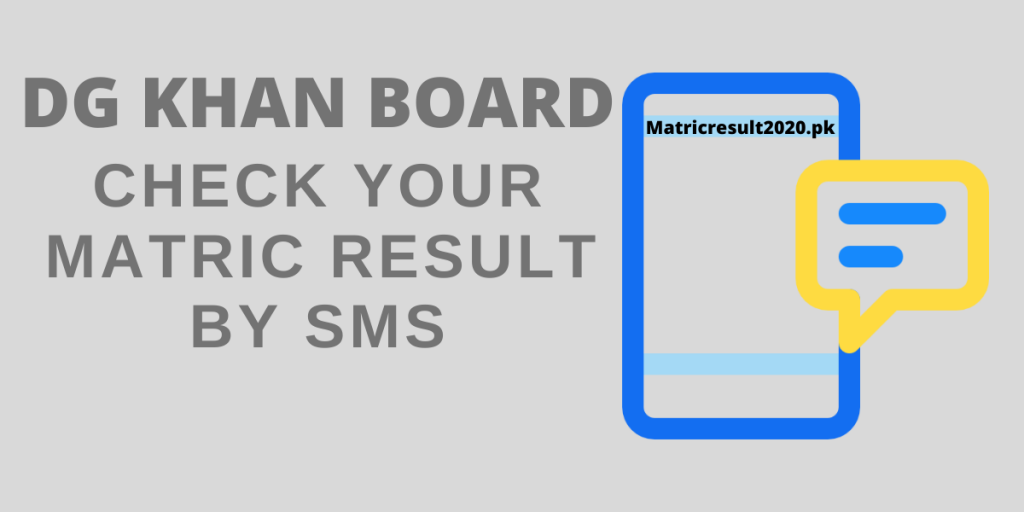 Check DG Khan Matric Result by SMS