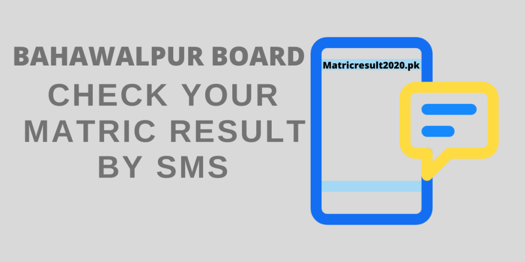 Check your Matric Result by SMS Bahawalpur board