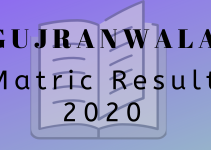 Gujranwala Board Matric result 2020