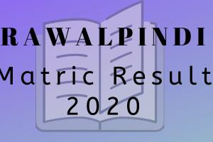 Rawalpindi board Matric result 2020