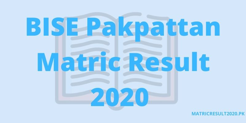 Pakpattan Matric Result 2020